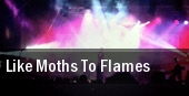 Like Moths To Flames Oakland Metro Operahouse tickets