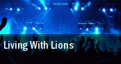Living With Lions Sait's The Gateway tickets