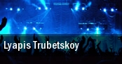 Lyapis Trubetskoy tickets