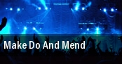 Make Do And Mend Worcester Palladium tickets