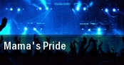 Mama's Pride tickets
