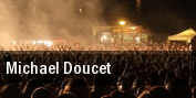 Michael Doucet tickets