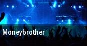 Moneybrother Berlin tickets