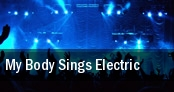 My Body Sings Electric Denver tickets