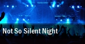 Not So Silent Night Oakland tickets