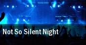 Not So Silent Night Oakland tickets