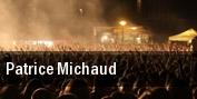 Patrice Michaud tickets