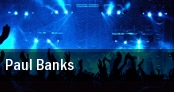 Paul Banks Mousonturm tickets