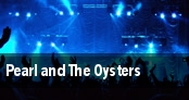 Pearl and The Oysters tickets