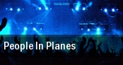 People In Planes tickets