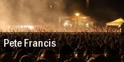 Pete Francis Foxborough tickets