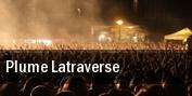 Plume Latraverse tickets