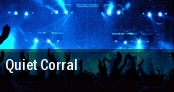 Quiet Corral Houston tickets