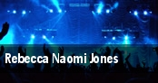 Rebecca Naomi Jones tickets