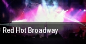 Red Hot Broadway tickets
