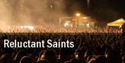 Reluctant Saints tickets