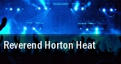 Reverend Horton Heat New Orleans tickets