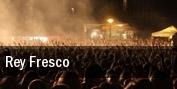 Rey Fresco tickets