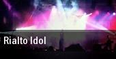 Rialto Idol tickets