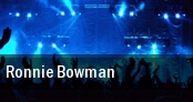 Ronnie Bowman tickets