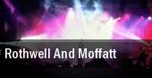 Rothwell and Moffatt tickets