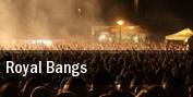 Royal Bangs New York tickets