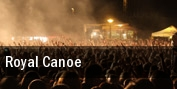 Royal Canoe tickets