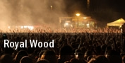 Royal Wood tickets