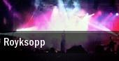 Royksopp Gruenspan tickets