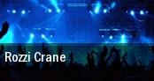 Rozzi Crane Saratoga Springs tickets