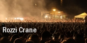 Rozzi Crane Tinley Park tickets