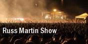Russ Martin Show tickets