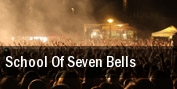 School of Seven Bells Crocodile Cafe tickets