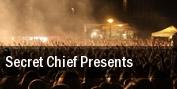 Secret Chief Presents Anaheim tickets