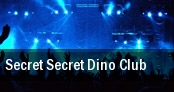 Secret Secret Dino Club Champion Ship tickets