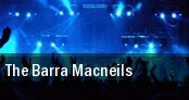 The Barra MacNeils Rockland tickets