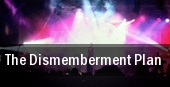 The Dismemberment Plan tickets