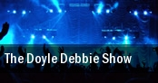 The Doyle & Debbie Show tickets