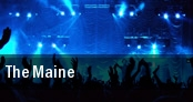The Maine Pittsburgh tickets