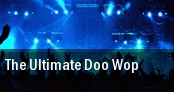 The Ultimate Doo Wop The Philharmonic Center For The Arts tickets