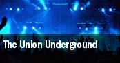 The Union Underground tickets