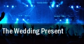 The Wedding Present Wedgewood Rooms tickets