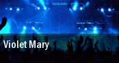 Violet Mary Water Street Music Hall tickets