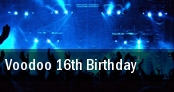 Voodoo 16th Birthday tickets