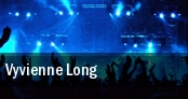 Vyvienne Long tickets