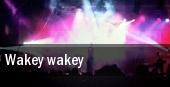 Wakey! Wakey! Brooklyn tickets