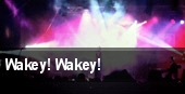 Wakey! Wakey! Cleveland tickets
