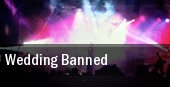 Wedding Banned tickets