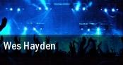 Wes Hayden tickets