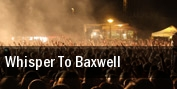 Whisper To Baxwell Richmond tickets